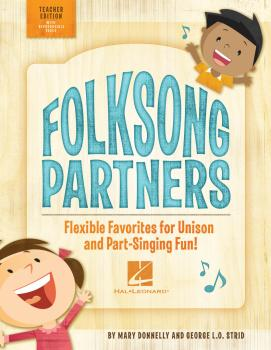 Folksong Partners: Flexible Favorites for Unison and Part-Singing Fun! (HL-00123570)