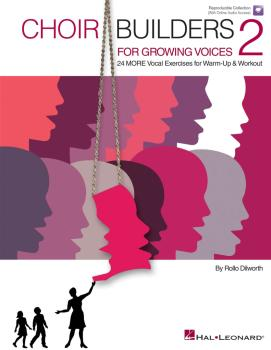 Choir Builders for Growing Voices 2: 24 MORE Vocal Exercises for Warm- (HL-00123577)