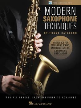 Modern Saxophone Techniques: A Resource for Developing Sound, Improvin (HL-00123829)