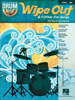 Wipe Out & 7 Other Fun Songs: Drum Play-Along Volume 36 (HL-00125341)