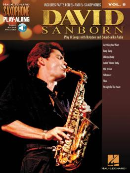 David Sanborn: Saxophone Play-Along Volume 8 (HL-00125694)