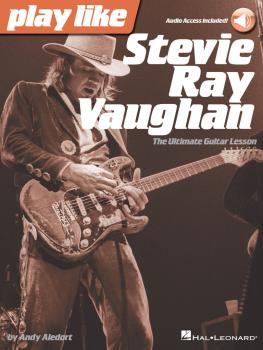 Play like Stevie Ray Vaughan: The Ultimate Guitar Lesson Book with Onl (HL-00127587)