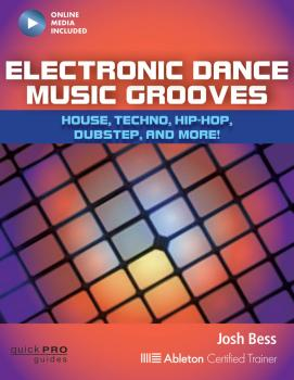 Electronic Dance Music Grooves: House, Techno, Hip-Hop, Dubstep, and M (HL-00128989)