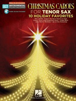 Christmas Carols: Tenor Sax Easy Instrumental Play-Along Book with Onl (HL-00130366)