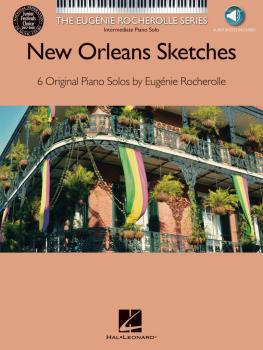 New Orleans Sketches: The Eugénie Rocherolle Series Intermediate Piano (HL-00139675)