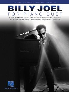 Billy Joel for Piano Duet: 1 Piano, 4 Hands / Intermediate Level (HL-00141139)