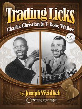 Trading Licks: Charlie Christian & T-Bone Walker (HL-00143630)