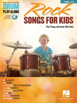 Rock Songs for Kids: Drum Play-Along Volume 41 (HL-00148113)