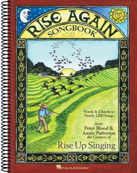 Rise Again Songbook: Words & Chords to Nearly 1200 Songs Spiral-Bound (HL-00149301)