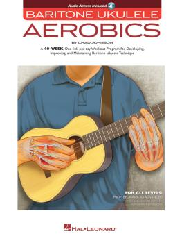 Baritone Ukulele Aerobics (For All Levels: From Beginner to Advanced) (HL-00150026)