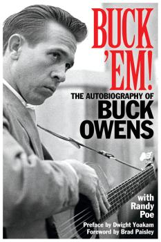Buck 'Em!: The Autobiography of Buck Owens (HL-00151800)