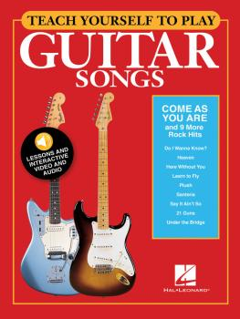 Teach Yourself to Play Guitar Songs: Come As You Are & 9 More Rock Hit (HL-00152224)