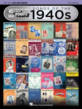 Songs of the 1940s - The New Decade Series: E-Z Play® Today Volume 364 (HL-00159570)