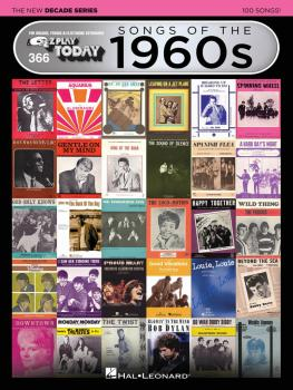 Songs of the 1960s - The New Decade Series: E-Z Play® Today Volume 366 (HL-00159572)
