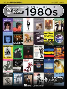Songs of the 1980s - The New Decade Series: E-Z Play® Today Volume 368 (HL-00159574)