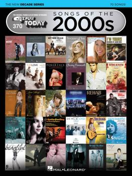 Songs of the 2000s - The New Decade Series: E-Z Play® Today Volume 370 (HL-00159576)