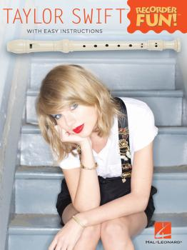 Taylor Swift - Recorder Fun! (with Easy Instructions & Fingering Chart (HL-00159579)
