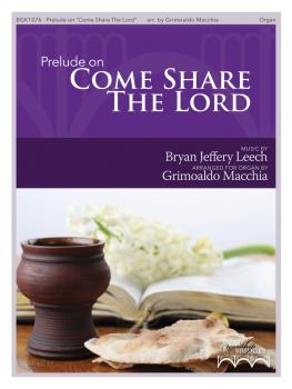 Prelude on Come Share the Lord (HL-00171352)
