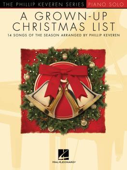 A Grown-Up Christmas List: The Phillip Keveren Series (HL-00171621)