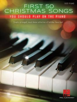 First 50 Christmas Songs You Should Play on the Piano (HL-00172041)