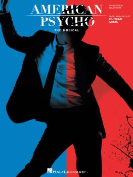 American Psycho: The Musical (Vocal Selections) (HL-00172978)