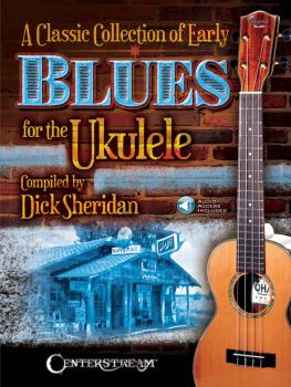 A Classic Collection of Early Blues for the Ukulele (HL-00216670)