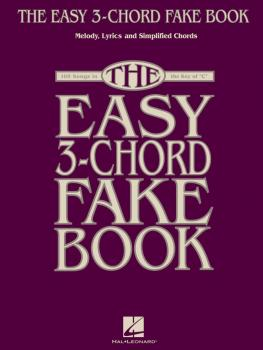 The Easy 3-Chord Fake Book: Melody, Lyrics & Simplified Chords in the  (HL-00240388)
