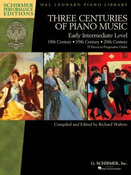 Three Centuries of Piano Music: 18th, 19th & 20th Centuries: Early Int (HL-00297099)