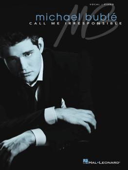 Michael Bublé - Call Me Irresponsible (HL-00306903)