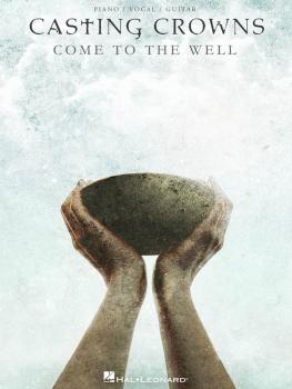 Casting Crowns - Come to the Well (HL-00307346)