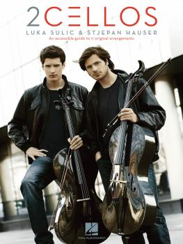 2cellos: Luka Sulic & Stjepan Hauser - Revised Edition: An Accessible  (HL-00307357)