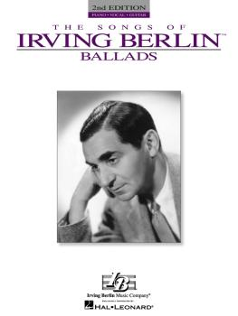 Irving Berlin - Ballads - 2nd Edition (HL-00308091)