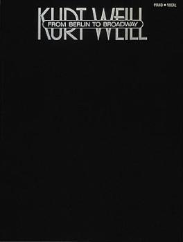 Kurt Weill - From Berlin To Broadway (HL-00308562)
