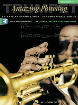 Amazing Phrasing - Trumpet: 50 Ways to Improve Your Improvisational Sk (HL-00310902)