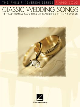 Classic Wedding Songs: 15 Traditional Favorites Arranged by Phillip Ke (HL-00311101)