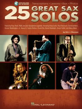 25 Great Sax Solos: Transcriptions · Lessons · Bios · Photos (HL-00311315)