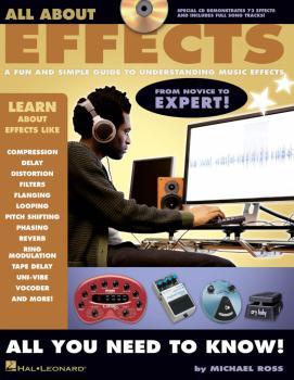 All About Effects: A Fun and Simple Guide to Understanding Music Effec (HL-00311846)