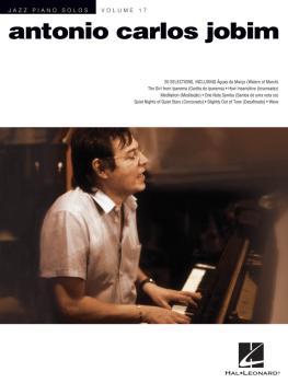 Antonio Carlos Jobim: Jazz Piano Solos Series Volume 17 (HL-00312122)