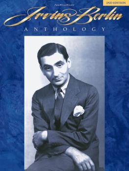 Irving Berlin Anthology - 2nd Edition (HL-00312493)