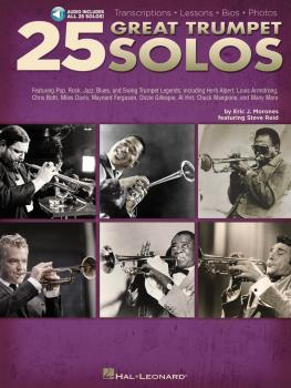25 Great Trumpet Solos: Transcriptions * Lessons * Bios * Photos Book/ (HL-00312560)