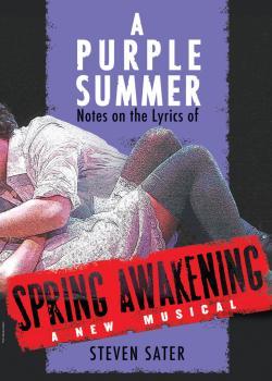 A Purple Summer: Notes on the Lyrics of Spring Awakening (HL-00314920)