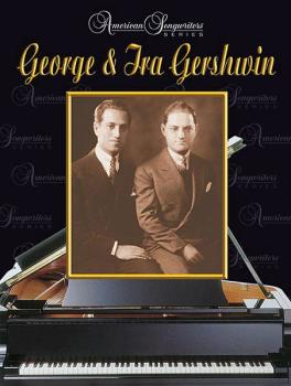 George & Ira Gershwin: American Songwriters Series (HL-00321552)