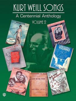 Kurt Weill Songs - A Centennial Anthology - Volume 2 (HL-00321572)