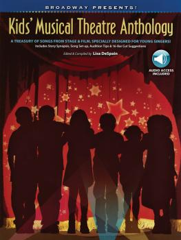 Broadway Presents! Kids' Musical Theatre Anthology: A Treasury of Song (HL-00322155)