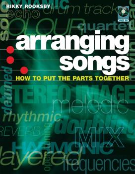 Arranging Songs: How to Put the Parts Together (HL-00331454)