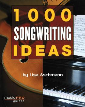 1000 Songwriting Ideas (Music Pro Guides) (HL-00331938)