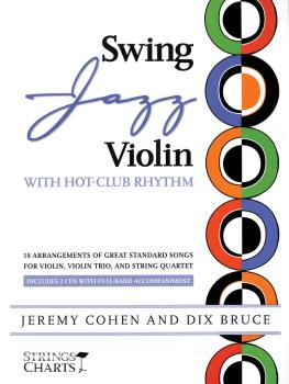 Swing Jazz Violin with Hot-Club Rhythm: 18 Arrangements of Great Stand (HL-00331947)