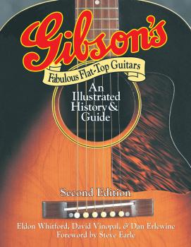 Gibson's Fabulous Flat-Top Guitars: An Illustrated History & Guide (HL-00332843)