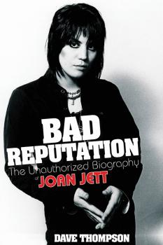Bad Reputation: The Unauthorized Biography of Joan Jett (HL-00332913)