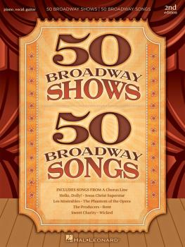 50 Broadway Shows/50 Broadway Songs - 2nd Edition (HL-00359867)